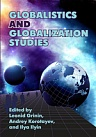 The edited book Globalistics and Globalization Studies is press.